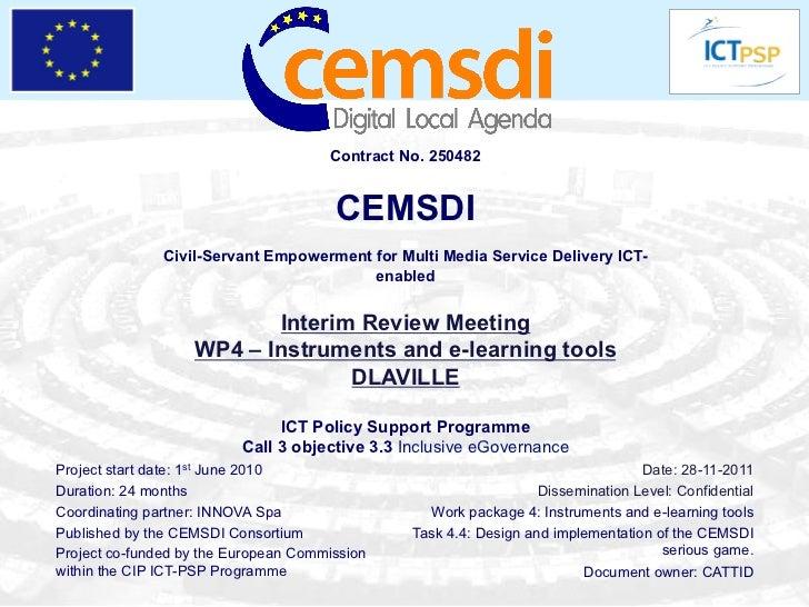 Contract No. 250482                                       CEMSDI               Civil-Servant Empowerment for Multi Media S...