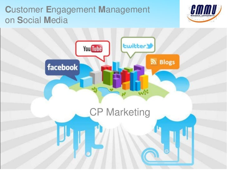 Customer Engagement Management on Social Media<br />CP Marketing<br />