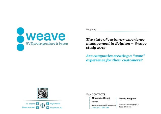 Your CONTACTSpage weaveblog.weave.eu@weaveconseilTV channelThe state of customer experiencemanagement in Belgium – Weavest...