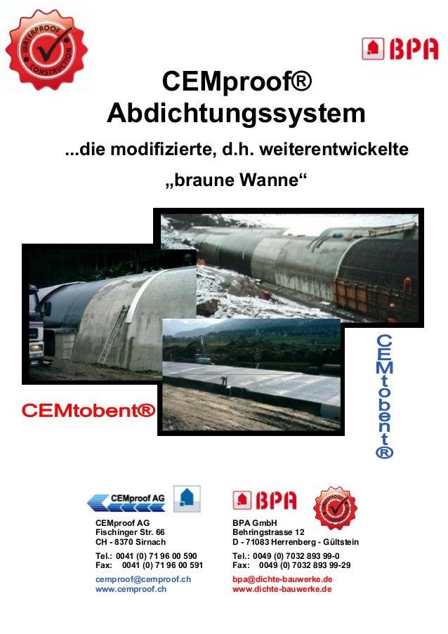 """CEMproof®  Abdichtungssystem  ...die modifizierte, d.h. weiterentwickelte  """"braune Wanne""""  CEMproof AG  Fischinger Str. 66..."""