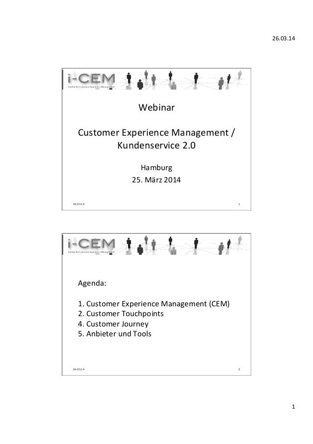 26.03.14	    1	    Webinar	    	    Customer	   Experience	   Management	   /	   	   	   	   	   	   	   	    Kundenservic...