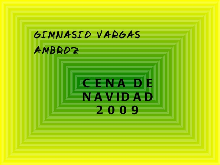 GIMNASIO VARGAS  AMBROZ CENA DE NAVIDAD 2009