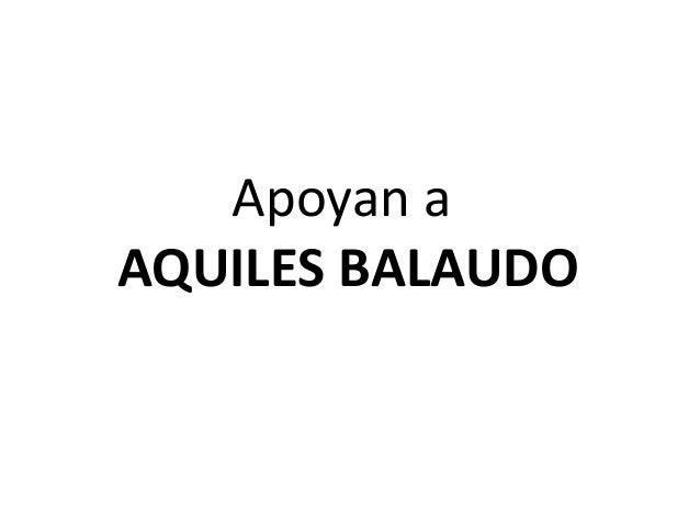 Apoyan a AQUILES BALAUDO