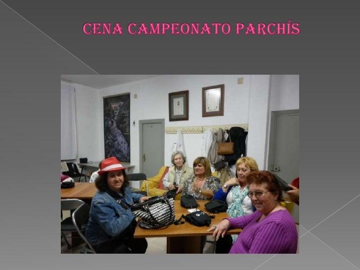 CENA CAMPEONATO PARCHÍS