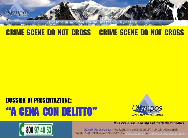 "Crime scene do not cross Crime scene do not crossDossier di presentazione:""A cena con delitto""                            ..."