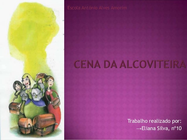 Escola António Alves Amorim                             Trabalho realizado por:                                  →Eliana ...