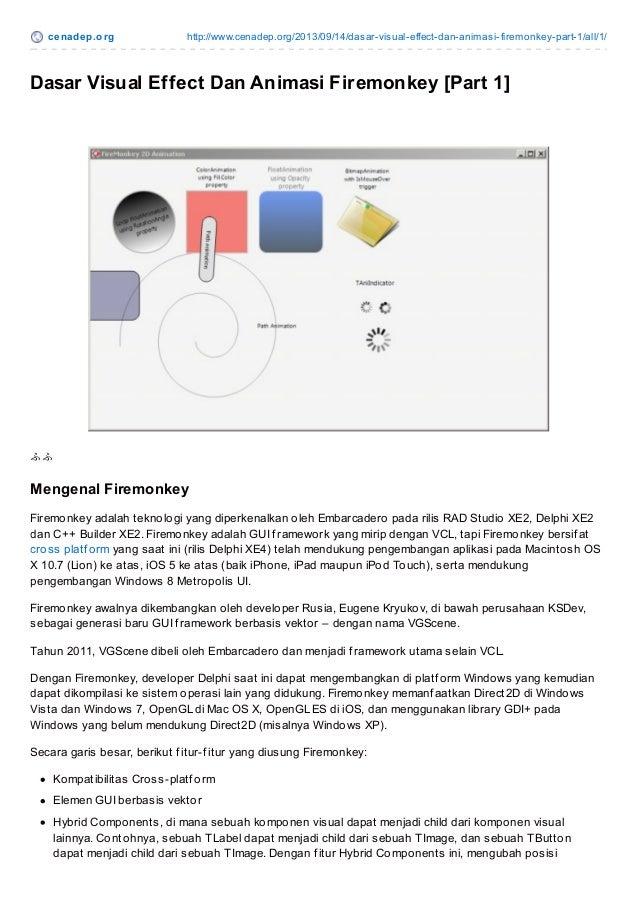 ce nade p.o rg  http://www.cenadep.o rg/2013/09/14/dasar-visual-effect-dan-animasi-firemo nkey-part-1/all/1/  Dasar Visual...