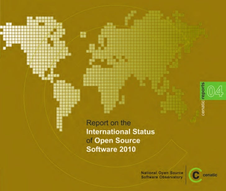 Report on the International Status of Open Source Software 2010National Open SourceSoftware  Observatory                  ...
