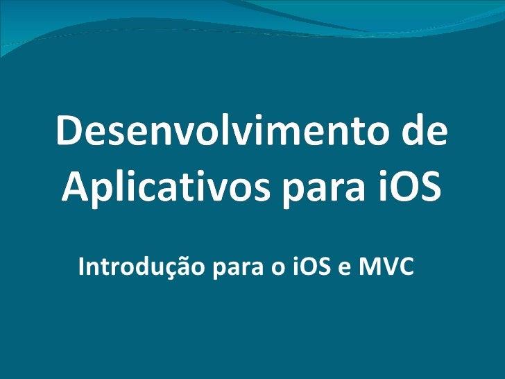 Introdução para o iOS e MVC