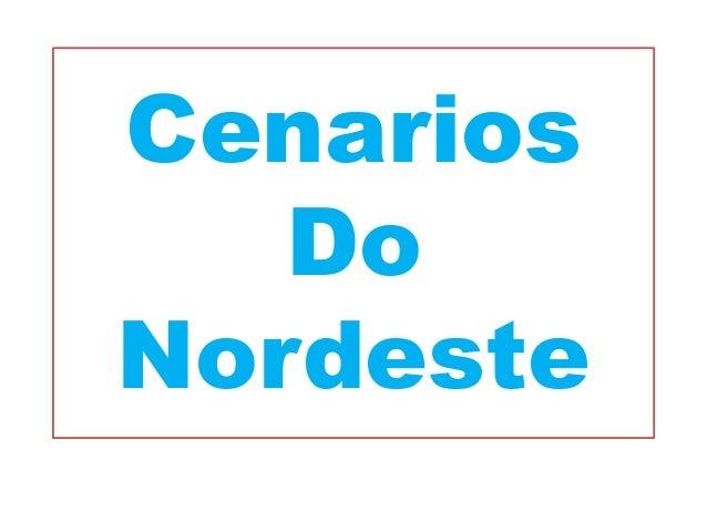 Cenarios Do Nordeste