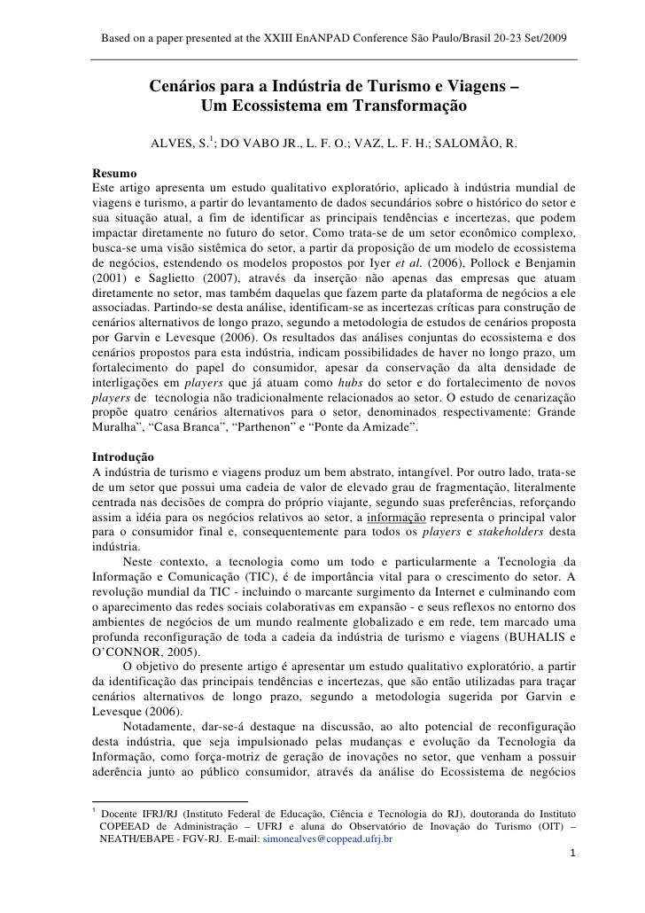 Based on a paper presented at the XXIII EnANPAD Conference São Paulo/Brasil 20-23 Set/2009                         Cenário...