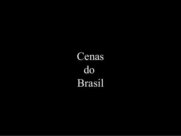 CenasdoBrasil