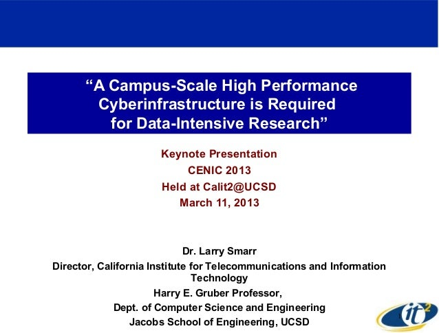 """""""A Campus-Scale High Performance       Cyberinfrastructure is Required         for Data-Intensive Research""""               ..."""