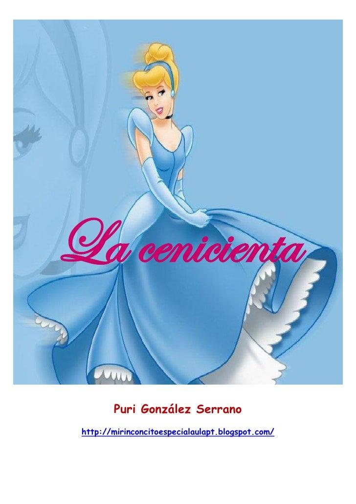 La cenicienta        Puri González Serrano http://mirinconcitoespecialaulapt.blogspot.com/