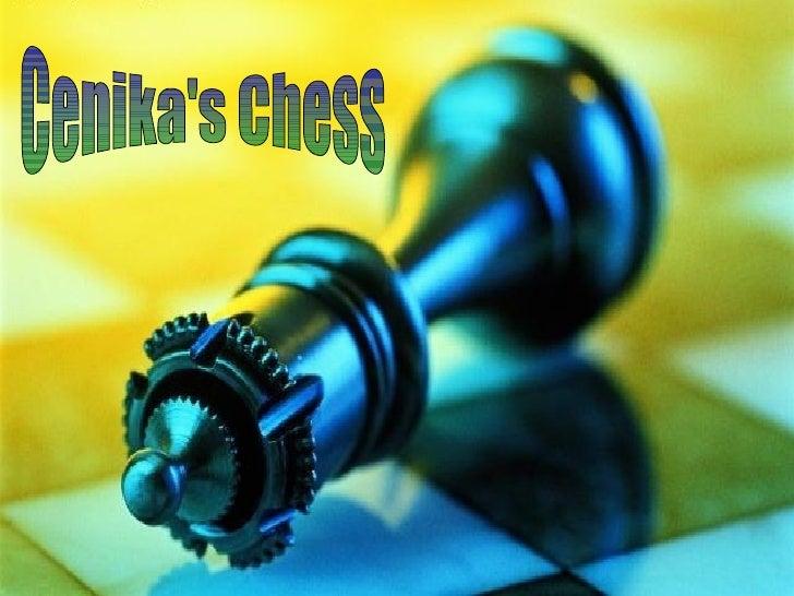 Cenika's Chess