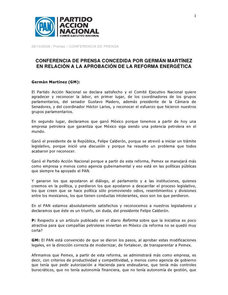 1     29/10/2008 | Prensa :: CONFERENCIA DE PRENSA      CONFERENCIA DE PRENSA CONCEDIDA POR GERMÁN MARTÍNEZ   EN RELACIÓN ...