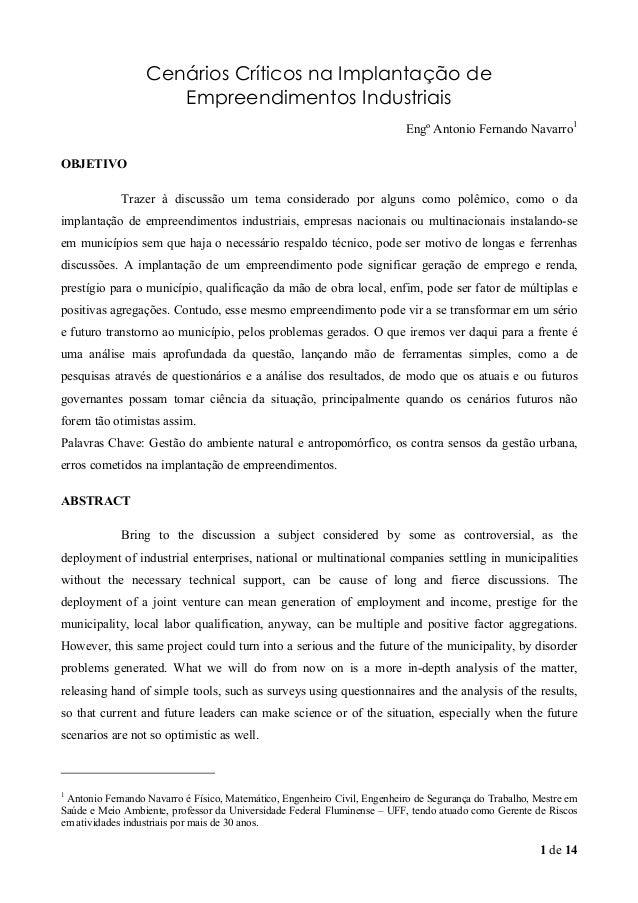 1 de 14 Cenários Críticos na Implantação de Empreendimentos Industriais Engº Antonio Fernando Navarro1 OBJETIVO Trazer à d...