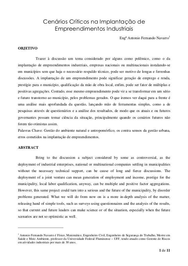 1 de 11 Cenários Críticos na Implantação de Empreendimentos Industriais Engº Antonio Fernando Navarro1 OBJETIVO Trazer à d...