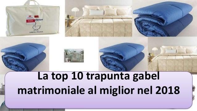 new arrival 5dddc edf26 La top 10 trapunta gabel matrimoniale al miglior nel 2018