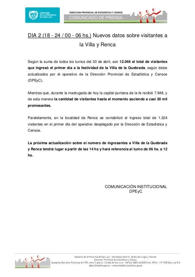 DIA 2 (18 - 24 / 00 - 06 hs.) Nuevos datos sobre visitantes ala Villa y RencaSegún la suma de todos los turnos del 30 de a...