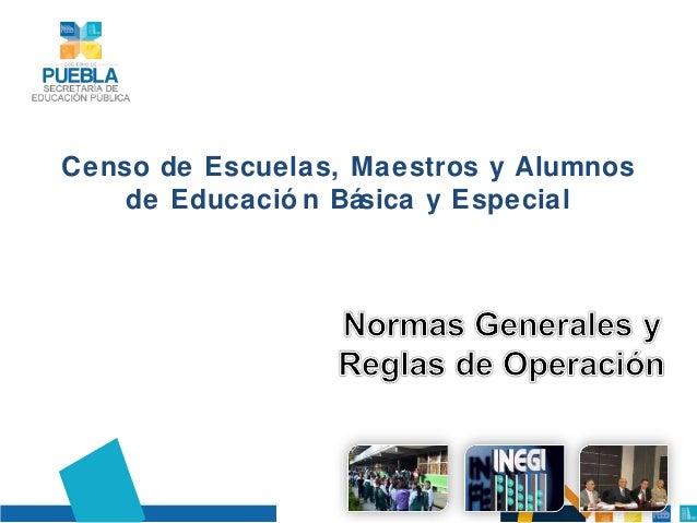 Censo de Escuelas, Maestros y Alumnos de Educació n Básica y Especial