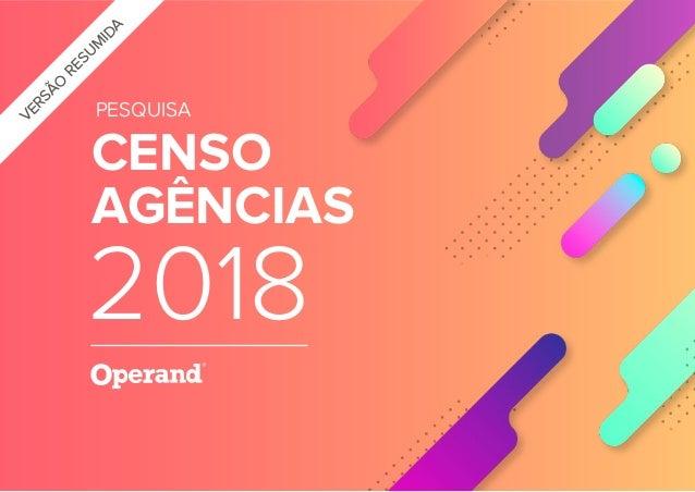VERSÃO RESUM IDA CENSO AGÊNCIAS PESQUISA 2018