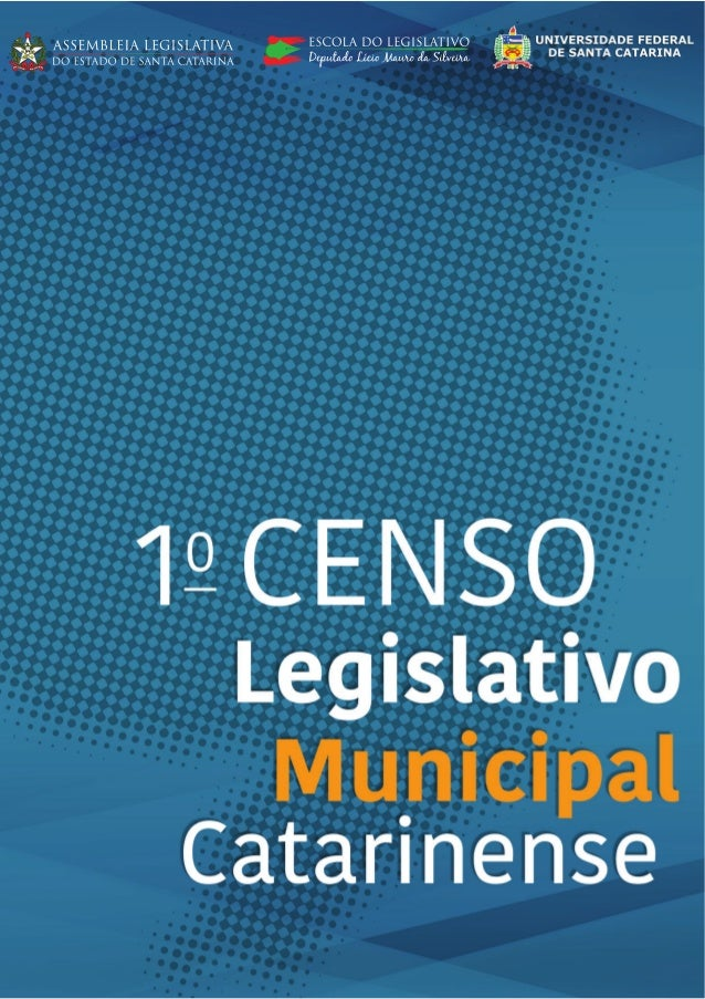 1 ASSEMBLEIA LEGISLATIVA DO ESTADO DE SANTA CATARINA ESCOLA DO LEGISLATIVO DEPUTADO LÍCIO MAURO DA SILVEIRA UNIVERSIDADE F...