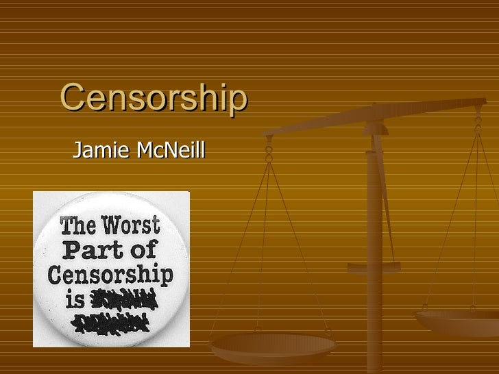 Censorship Jamie McNeill