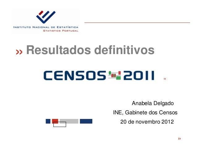 «   Resultados definitivos                                    «                         Anabela Delgado                  I...