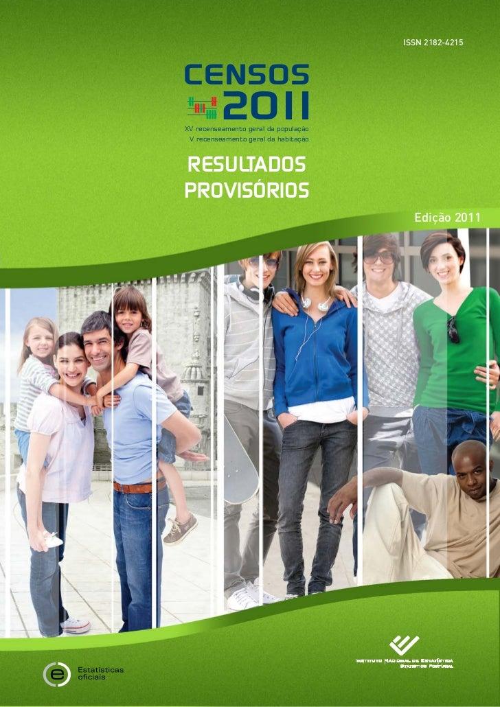 ISSN 2182-4215CENSOS         20 1           1XV recenseamento geral da população V recenseamento geral da habitaçãoRESULTA...