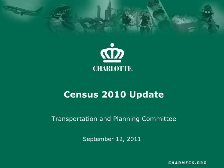 Census 2010 UpdateTransportation and Planning Committee         September 12, 2011