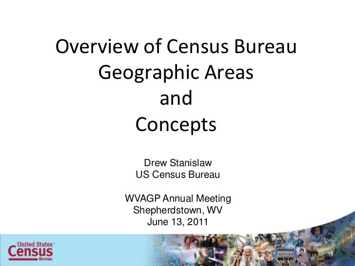 Overview of Census Bureau    Geographic Areas           and        Concepts          Drew Stanislaw         US Census Bure...