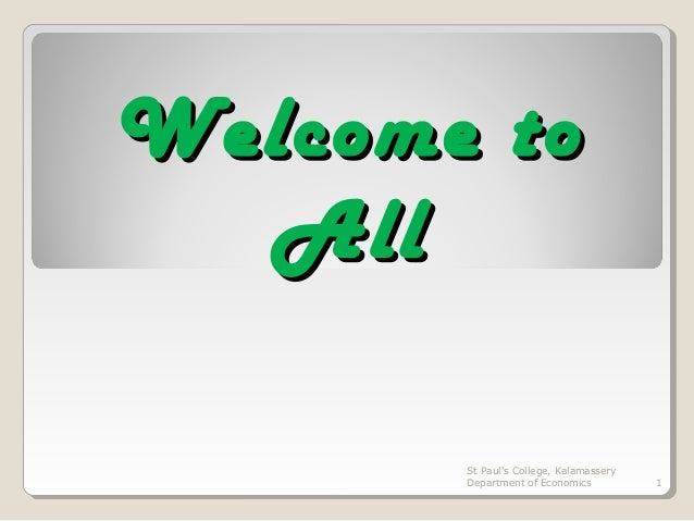 Welcome to All St Paul's College, Kalamassery Department of Economics  1