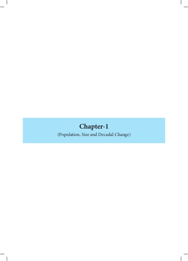 Chapter-1(Population, Size and Decadal Change)