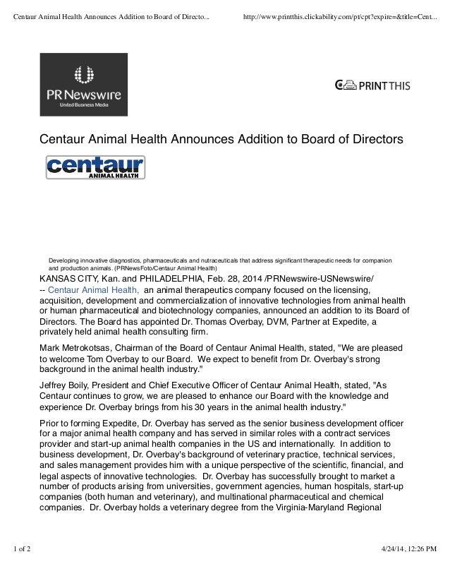 Centaur Animal Health Announces Addition to Board of Directors KANSAS CITY, Kan. and PHILADELPHIA, Feb. 28, 2014 /PRNewswi...