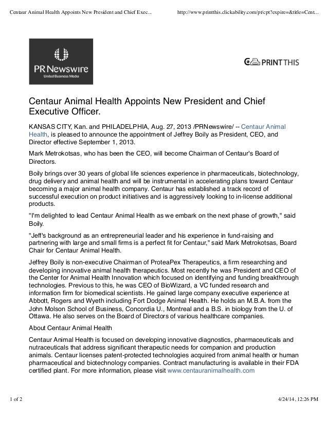 Centaur Animal Health Appoints New President and Chief Executive Officer. KANSAS CITY, Kan. and PHILADELPHIA, Aug. 27, 2013...