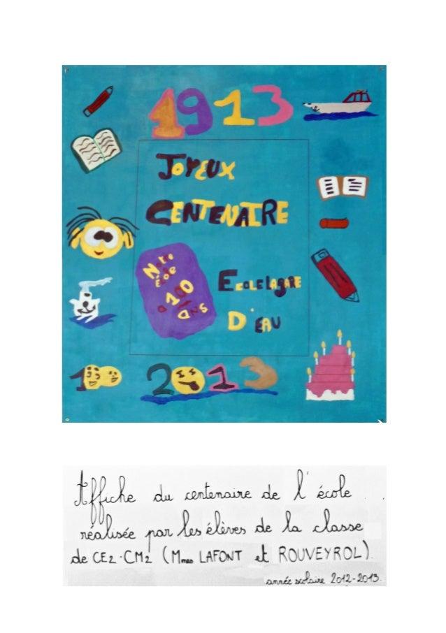 L'école de la Gare d'eau fête ses 100 ansSamedi 2 juin 2013, 10h du matin;; le métro ligne B, me dépos...