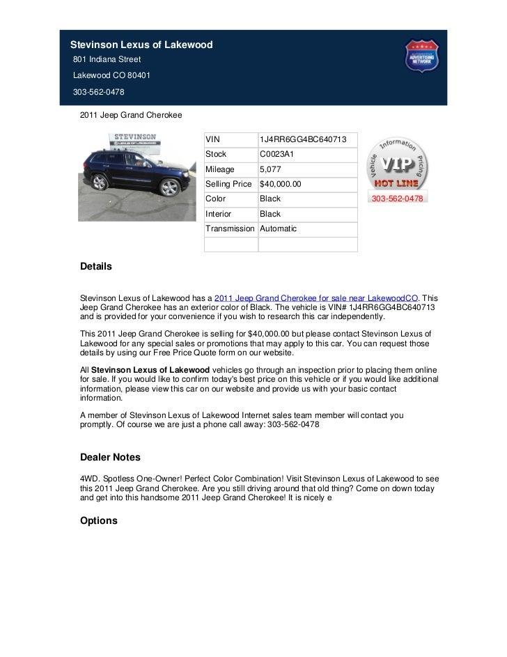 Stevinson Lexus of Lakewood801 Indiana StreetLakewood CO 80401303-562-0478 2011 Jeep Grand Cherokee                       ...