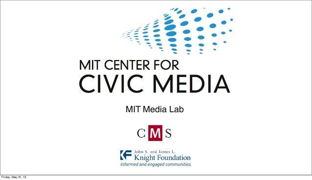 MIT Media LabFriday, May 31, 13