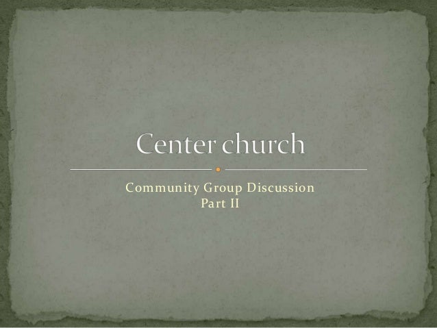 Community Group Discussion Part II