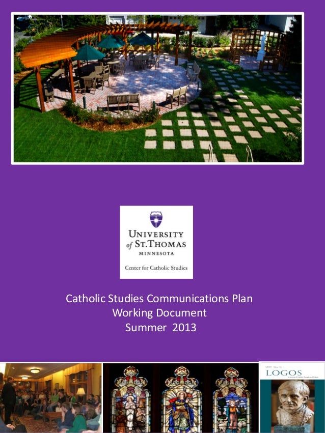 Catholic Studies Communications Plan Working Document Summer 2013