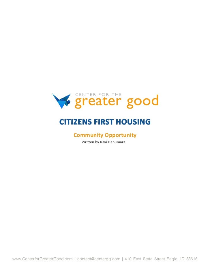 CITIZENS FIRST HOUSING                              Community Opportunity                                 Written by Ravi ...