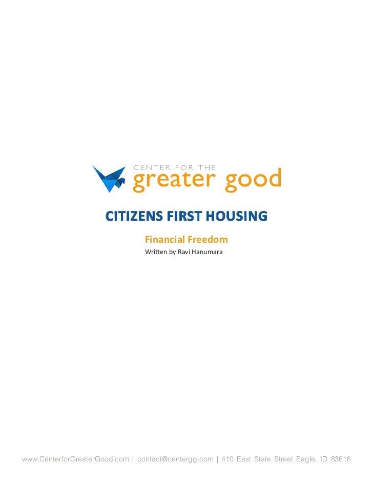 CITIZENS FIRST HOUSING                                 Financial Freedom                                 Written by Ravi H...