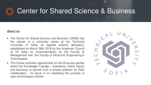 Center for Shared Science & Business About us:  The Center for Shared Science and Business (CSSB) has the statute of a un...
