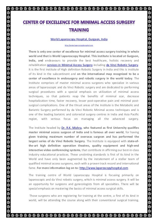 World Laparoscopy Hospital, Gurgaon, India                             http://www.laparoscopyhospital.comThere is only one...