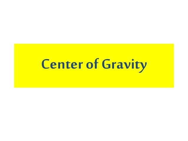 Centerof Gravity