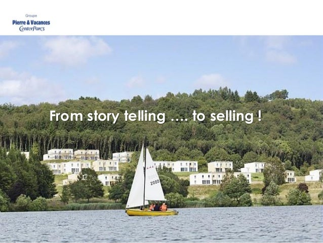From story telling …. to selling !