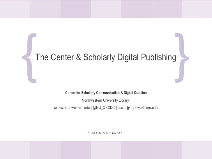 {The Center & Scholarly Digital Publishing                                                                    {           ...