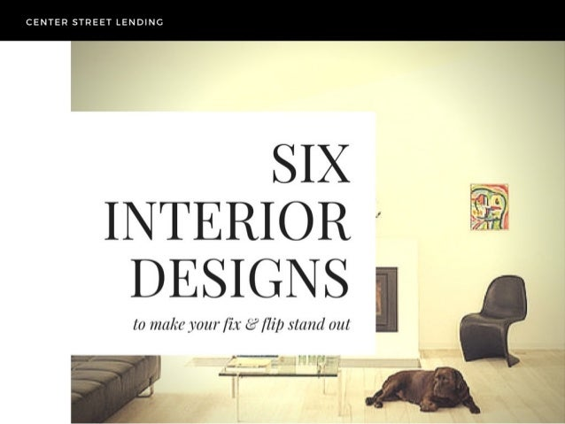 Center Street Lending Six Interior Designs
