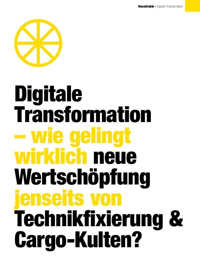 Digitale Transformation – wie gelingt wirklich neue Wertschöpfung jenseits von Technikfixierung & Cargo-Kulten? Roundtable...